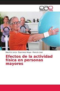 Efectos de la actividad física en personas mayores