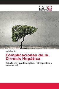 Complicaciones de la Cirrosis Hepática