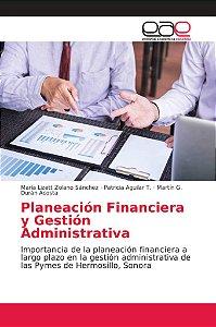 Planeación Financiera y Gestión Administrativa