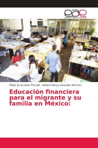 Educación financiera para el migrante y su familia en México