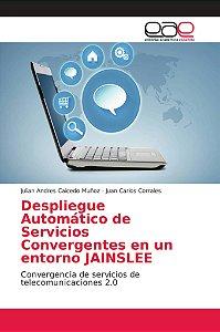 Despliegue Automático de Servicios Convergentes en un entorn