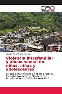 Violencia intrafamiliar y abuso sexual en niños, niñas y ado