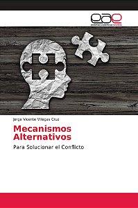 Mecanismos Alternativos