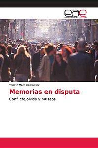 Memorias en disputa