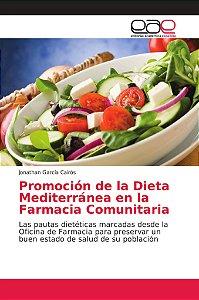 Promoción de la Dieta Mediterránea en la Farmacia Comunitari