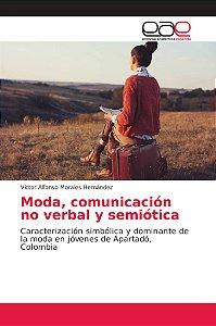 Moda, comunicación no verbal y semiótica