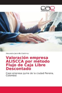 Valoración empresa ALISCCA por método Flujo de Caja Libre De