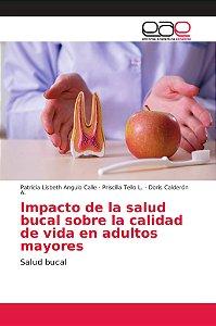Impacto de la salud bucal sobre la calidad de vida en adulto