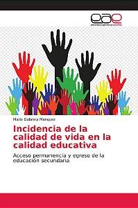 Incidencia de la calidad de vida en la calidad educativa
