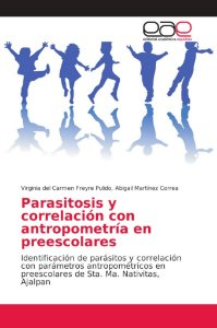 Parasitosis y correlación con antropometría en preescolares