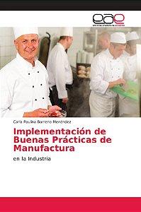 Implementación de Buenas Prácticas de Manufactura