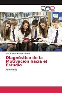 Diagnóstico de la Motivación hacia el Estudio