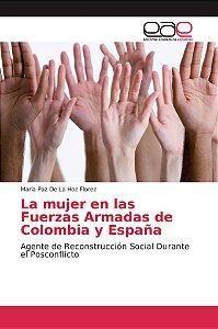 La mujer en las Fuerzas Armadas de Colombia y España