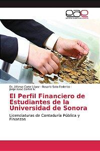 El Perfil Financiero de Estudiantes de la Universidad de Son