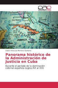 Panorama histórico de la Administración de Justicia en Cuba