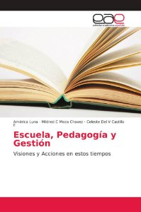 Escuela, Pedagogía y Gestión