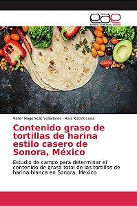 Contenido graso de tortillas de harina estilo casero de Sono
