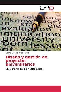 Diseño y gestión de proyectos universitarios