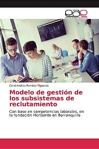 Modelo de gestión de los subsistemas de reclutamiento