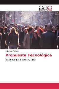 Propuesta Tecnológica