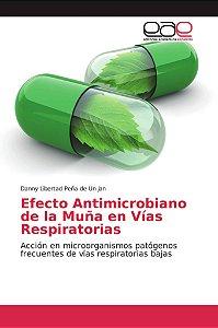 Efecto Antimicrobiano de la Muña en Vías Respiratorias