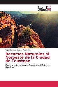 Recursos Naturales al Noroeste de la Ciudad de Teustepe