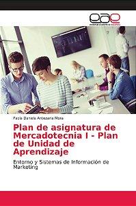 Plan de asignatura de Mercadotecnia I - Plan de Unidad de Ap