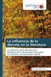 La influencia de la derrota en la literatura