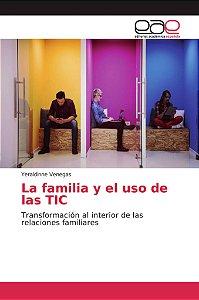 La familia y el uso de las TIC