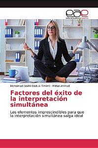 Factores del éxito de la interpretación simultánea