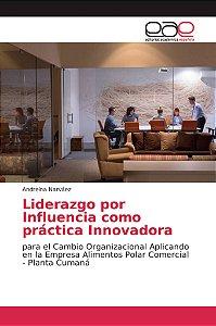 Liderazgo por Influencia como práctica Innovadora