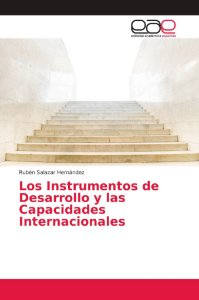 Los Instrumentos de Desarrollo y las Capacidades Internacion