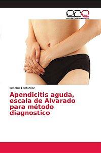 Apendicitis aguda, escala de Alvarado para método diagnostic