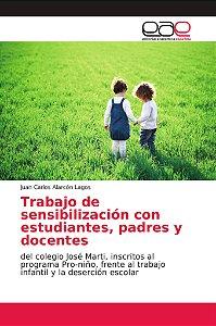 Trabajo de sensibilización con estudiantes, padres y docente