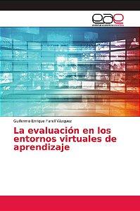 La evaluación en los entornos virtuales de aprendizaje