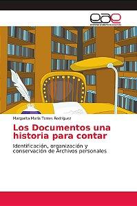 Los Documentos una historia para contar