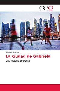 La ciudad de Gabriela