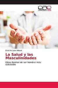 La Salud y las Masculinidades