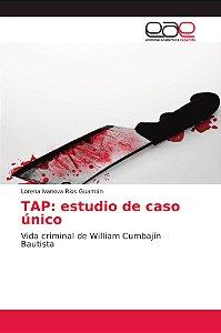 TAP: estudio de caso único