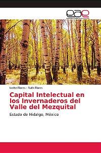Capital Intelectual en los Invernaderos del Valle del Mezqui