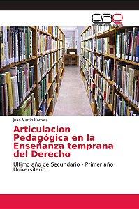 Articulacion Pedagógica en la Enseñanza temprana del Derecho