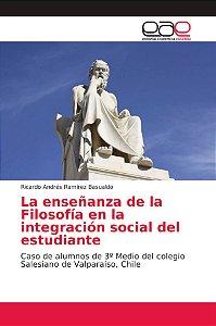 La enseñanza de la Filosofía en la integración social del es
