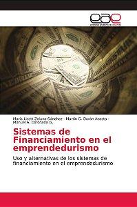 Sistemas de Financiamiento en el emprendedurismo
