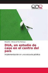 DUA, un estudio de caso en el centro del país