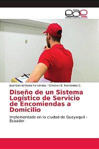 Diseño de un Sistema Logístico de Servicio de Encomiendas a