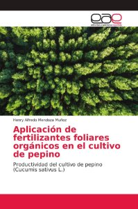 Aplicación de fertilizantes foliares orgánicos en el cultivo