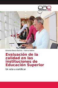 Evaluación de la calidad en las instituciones de Educación S