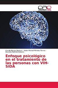 Enfoque psicológico en el tratamiento de las personas con VI