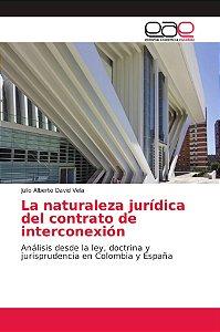 La naturaleza jurídica del contrato de interconexión