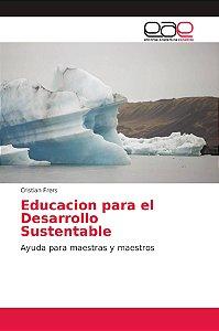 Educacion para el Desarrollo Sustentable